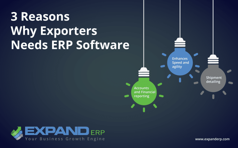 3 Reasons why exporters need erp software