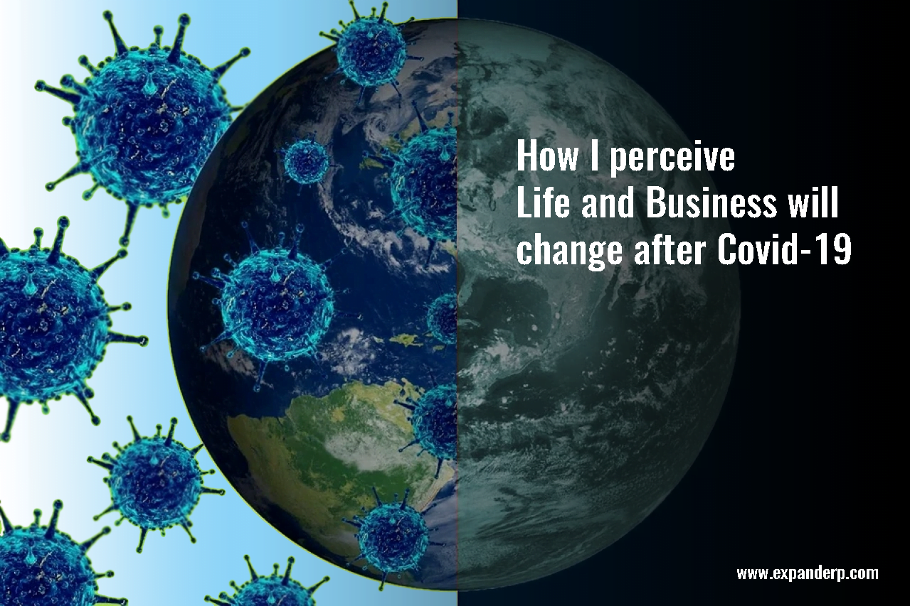 How i perceive life and business will change after covid-19