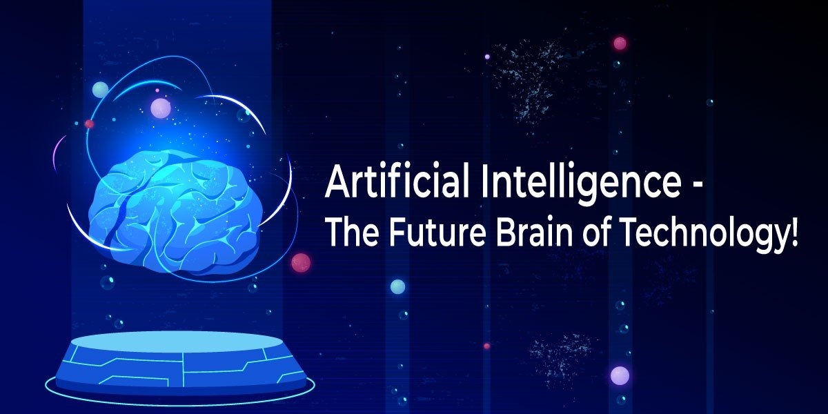 Artificial-Intelligence----the-Future Brain of Technology